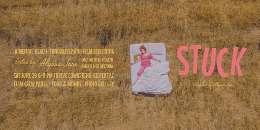 STUCK: A Mental Health Fundraiser and Film Screening