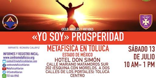 YO SOY PROSPERIDAD:  Metafísica en Toluca