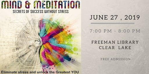 Mind, Meditation - Secret of Success without Stress