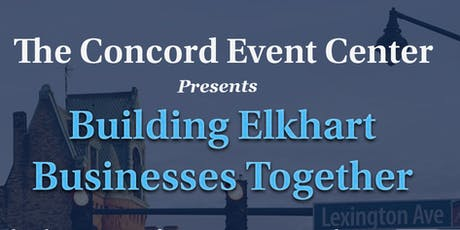Building Elkhart Businesses Together tickets