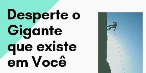 """PALESTRA GRATUITA """"DESPERTE O GIGANTE QUE EXISTE EM VOCÊ"""""""