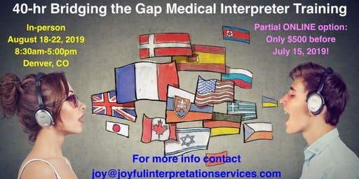 Bridging the Gap 40-hr Medical Interpreter Training Course with the CLC (Partial Online Option Available)