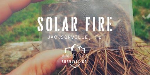 Fire Starters: Solar Fire