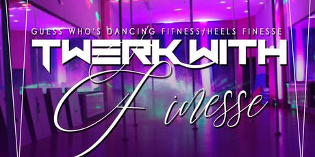 Twerk with Finesse tickets