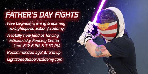 FREE Father's Day Lightsaber fencing class