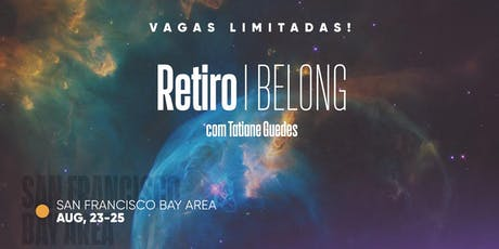 Retiro I Belong   San Francisco/CA tickets