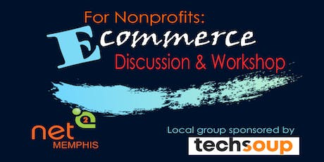 e-Commerce for Nonprofits: Discussion and Workshop tickets