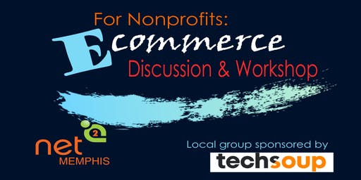 e-Commerce for Nonprofits: Discussion and Workshop