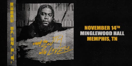 "Big K.R.I.T. - ""From The South With Love"" tickets"