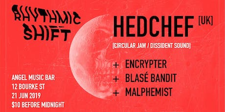 Rhythmic Shift: Blood Moon feat. Hedchef [UK] tickets