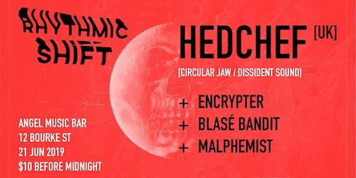 Rhythmic Shift: Blood Moon feat. Hedchef [UK]