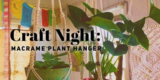 Craft Night: Macrame Plant Hanger