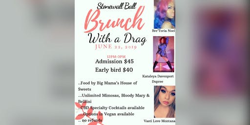 Stonewall Brunch With A Drag