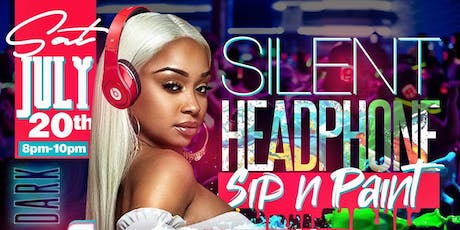 520 Silent Headphone Events presents Silent Headphone Sip N Paint tickets