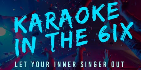 Karaoke In The 6ix on Pioneer Cruises tickets