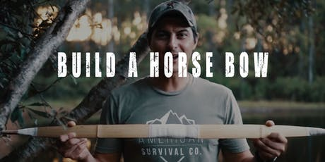 Make a Composite Bow & Learn How to Use It - FL tickets