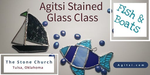 Fish, Sail Boat Stained Glass Class
