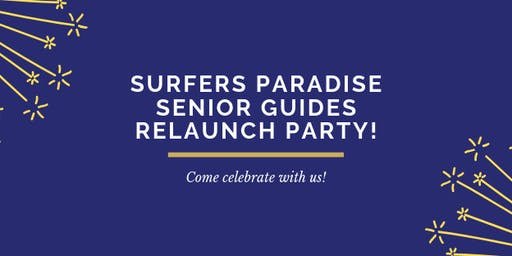 Surfers Paradise Senior Guides Unit Relaunch Party