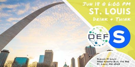 DEF St. Louis Drink & Think tickets