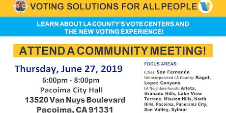 New Voting  Centers Community Meeting- Northeast San Fernando Valley tickets