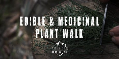 Edible & Medicinal Plant Walk (with optional Fire Class) - FL tickets