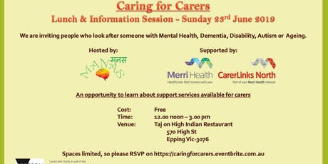 Caring for Carers - Lunch & Information Session (An opportunity to learn about support services available for carers) tickets