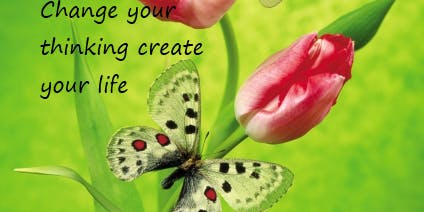Change your thinking Create your life