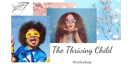 The Thriving Child Workshop tickets