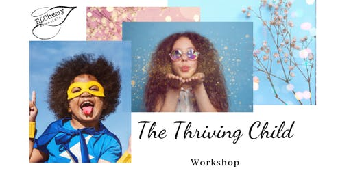 The Thriving Child Workshop