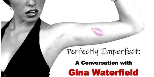 Perfectly Imperfect: A Conversation with Gina Waterfield