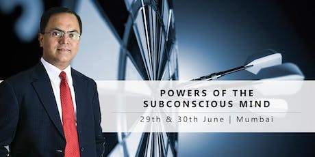 Powers of the Subconscious Mind : Free Seminar | 29th June'19 : Mumbai tickets