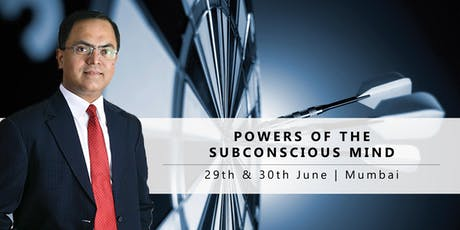 Powers of the Subconscious Mind : Free Seminar | 30th June'19 : Mumbai tickets