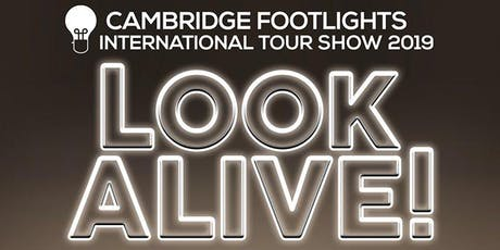 The Cambridge Footlights International Tour Show 2019: Look Alive! tickets