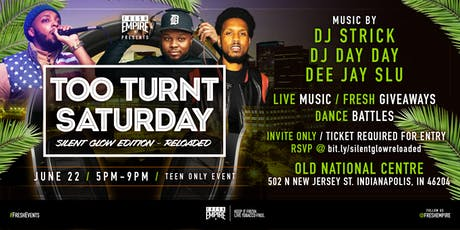 Too Turnt Saturday's Silent Glow Edition Reloaded - Indy tickets