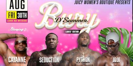 JWB Presents Bury D'Summer Ladies' Night Edition Labor Day Weekend.   tickets