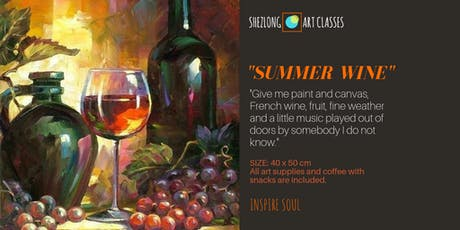 SUMMER WINE- oil painting workshop tickets