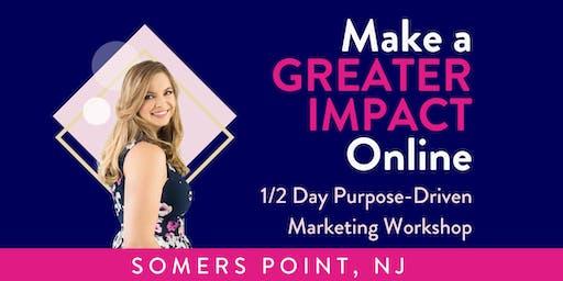 Purpose-Driven Marketin Workshop | Make a Greater Impact Online