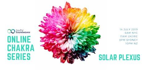 Online Chakra Series - The Solar Plexus tickets