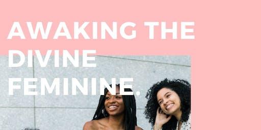 Awakening the Divine Feminine Workshop