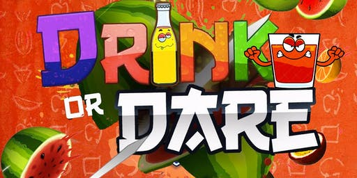 Drink Or Dare Atl
