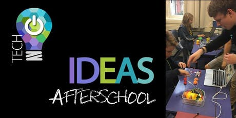 Tech IDEAS AfterSchool Term 3 tickets