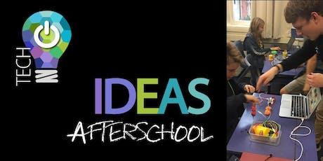 Tech IDEAS AfterSchool Term 3 tickets