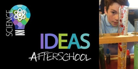 Science IDEAS AfterSchool Term 3 tickets