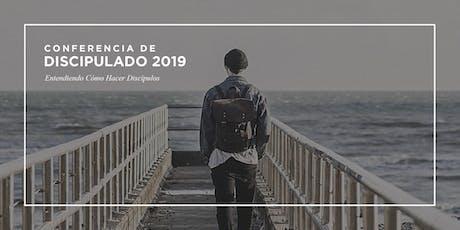 Conferencia de Discípulado 2019 - Entendiendo Cómo Hacer Discípulos entradas