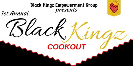 1st Annual Black Kingz Cookout tickets