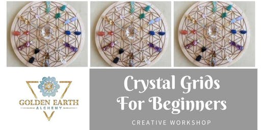 Crystal Grids For Beginners Workshop