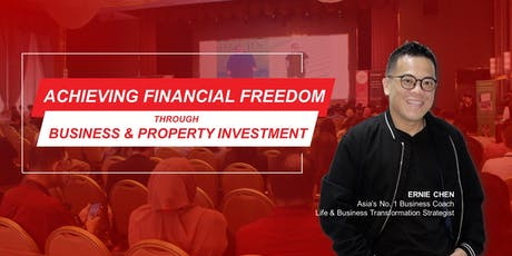 Achieving Financial Freedom through Business & Property Investment tickets
