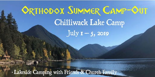 Orthodox Family & Friends Summer Camp-Out