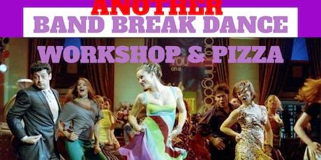Band Break Pizza Dance Workshop tickets