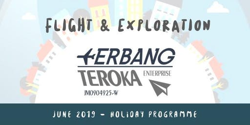 Flight & Exploration June 2019 Holiday Programme